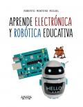 Aprende electrónica y robótica educativa