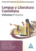 Lengua y Literatura Castellana. Volumen Práctico. Cuerpo de Profesores de Enseñanza Secundaria.