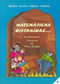 Matemáticas distraídas... 6 de primaria. Crónicas de Mundodepí.