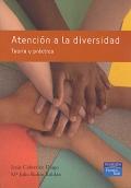 Atención a la diversidad. Teoría y práctica.