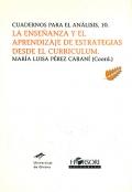 La enseñanza y el aprendizaje de estrategias desde el currículum. Cuadernos para el análisis 10.