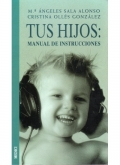 Tus hijos: manual de instrucciones