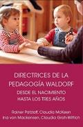 Directrices de la Pedagogía Waldorf desde el nacimiento hasta los tres años de edad
