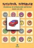 Autismo, Asperger. Programa de integración gestáltico.