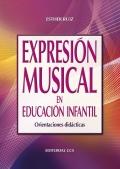 Expresión musical en educación infantil. Orientaciones didácticas.