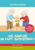 Los abuelos: un papel imprescindible.