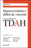 Hiperactividades y déficit de atención. Comprendiendo el TDAH.
