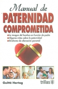 Manual de paternidad comprometida.