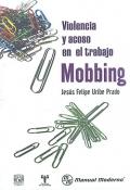 Violencia y acoso en el trabajo: Mobbing.