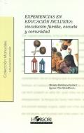 Experiencias en educación inclusiva: vinculación familia, escuela y comunidad.