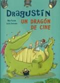 Dragustín, un dragón de cine.