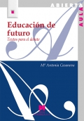 Educación de futuro. Textos para el debate