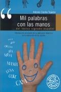 Mil palabras con las manos ... del léxico signado español