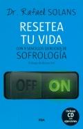 Resetea tu vida. Con 9 sencillos ejercicios de sofrología (Con CD)