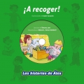 ¡A recoger!. Las historias de Álex.