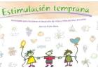 Estimulación temprana. Actividades para fortalecer el desarrollo de niñas y niños de dos y tres años