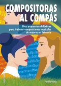 Compositoras al compás. Diez propuestas didácticas para trabajar composiciones musicales de mujeres en primaria