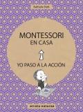 Montessori en casa. Yo paso a la acción