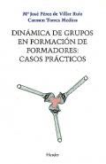 Dinámica de grupos en formación de formadores: casos prácticos.