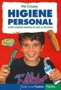 Higiene personal. Consejos para enseñar normas de aseo a los niños.