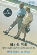 Alzheimer. Vivir cuando dos y dos ya no son cuatro.