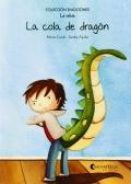 La cola de dragón (La rabia) Colección Emociones-2