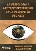 La grafología y los test proyectivos en la precepción del arte