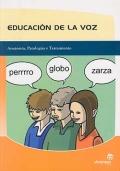Educación de la voz. Anatomía, patologías y tratamiento