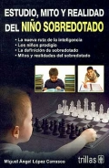 Estudio, mito y realidad del niño sobredotado.