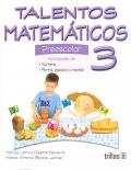 Talentos matemáticos 3. Preescolar