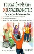 Educación física y discapacidad motriz. Estrategias de intervención