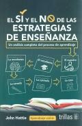 El sí y el no de las estrategias de enseñanza. Un análisis completo del proceso de aprendizaje