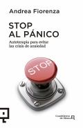 Stop al pánico. Autoterapia para evitar las crisis de ansiedad.