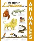 Mi primer Larousse de los Animales.