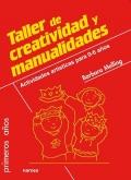 Taller de creatividad y manualidades. Actividades artísticas para 0-6 años.