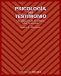 Psicología del testimonio. Una aplicación de los estudios sobre la memoria.