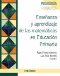 Enseñanza y aprendizaje de las matemáticas en educación primaria.