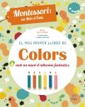 El meu primer llibre de colors amb un munt d'adhesius fantàstics