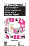 Observación y comunicación no verbal en la escuela infantil.