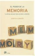 El poder de la memoria. El método infalible para mejorar la memoria.