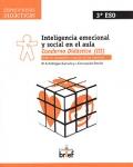 Inteligencia emocional y social en el aula. Cuaderno Didáctico ( III ). Taller II: Autogestión y gestión de las relaciones.