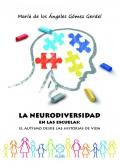 La neurodiversidad en las escuelas. El autismo desde las historias de vida