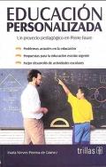 Educación personalizada. Un proyecto pedagógico en Pierre Faure.