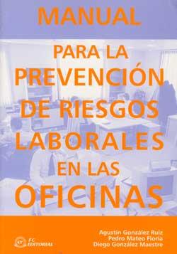 Manual para la prevenci n de riesgos laborales en la for Prevencion riesgos laborales oficina