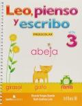 Leo, pienso y escribo: Preescolar 3