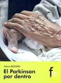 El Parkinson por dentro.