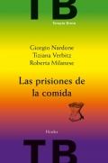 Las prisiones de la comida