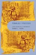 Familia y psicosis. ¿Cómo ayudar en el tratamiento?