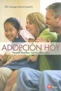 Adopción hoy. Nuevos desafíos, nuevas estrategias.