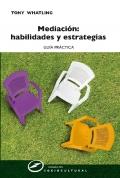 Mediación: habilidades y estrategias. Guía práctica